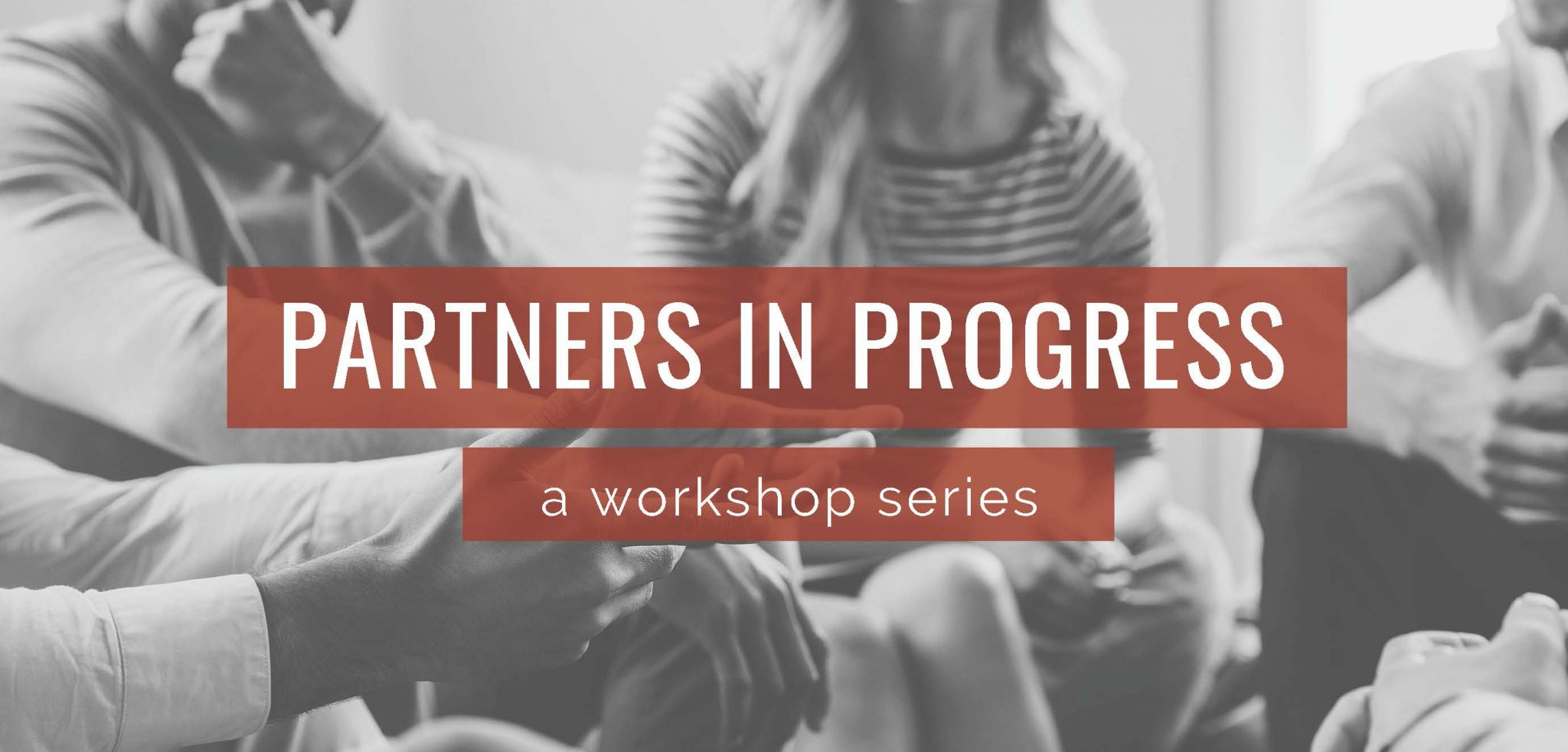 Link to Partners in Progress workshop information